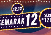 Nantikan Kejutan Semarak 12! Hanya di 12.12 Online Bazaar